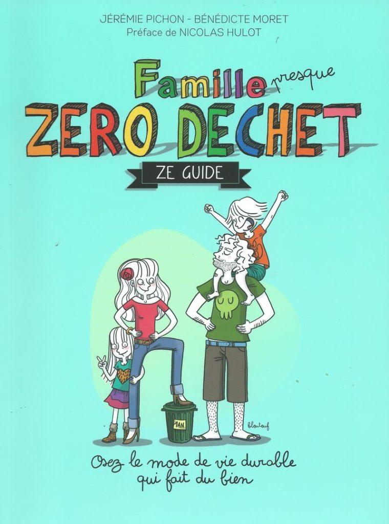 Le Temps des Cerises Famille zéro déchet, Ze guide